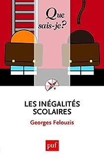 Les inégalités scolaires par Felouzis