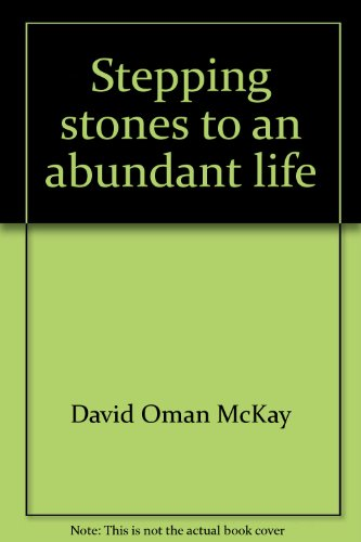 Stepping stones to an abundant life