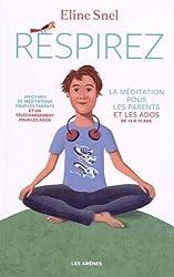 Respirez : La méditation pour les parents et les ados (1CD audio MP3)