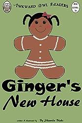 Ginger's New House (An Awkward Owl Reader)