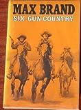 Six-Gun Country, Max Brand, 0396078052