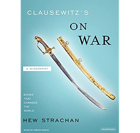Clausewitzs On War: A Biography Books That Changed the World: Amazon.es: Strachan, Hew, Vance, Simon: Libros en idiomas extranjeros