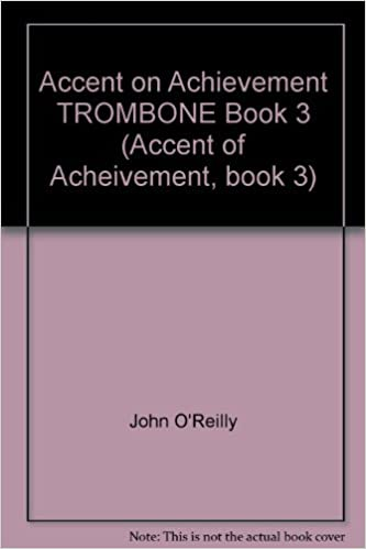 Amazon com: Accent on Achievement TROMBONE Book 3 (Accent of