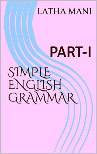 - SIMPLE ENGLISH GRAMMAR: PART-I