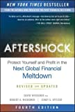 img - for Protect Yourself and Profit in the Next Global Financial Meltdown Aftershock (Hardback) - Common book / textbook / text book