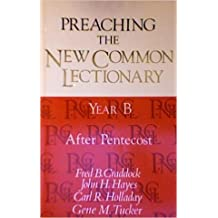 Preaching the New Common Lectionary, Year B: After Pentecost