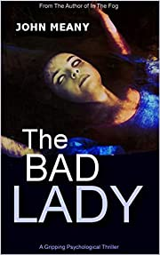 The Bad Lady: A gripping psychological thriller