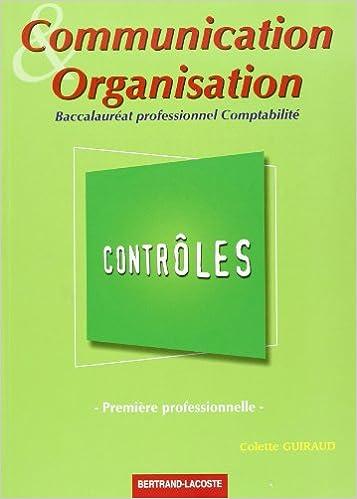 Livres gratuits Communication et Organisation 1ère professionnelle Bac pro comptabilité : Contrôles pdf ebook