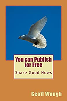 You can Publish for Free by [Waugh, Geoff]