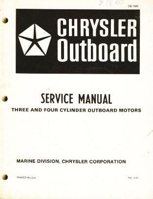 CHRYSLER OUTBOARD SERVICE MANUAL THREE AND FOUR CYLINDER OUTBOARD MOTORS