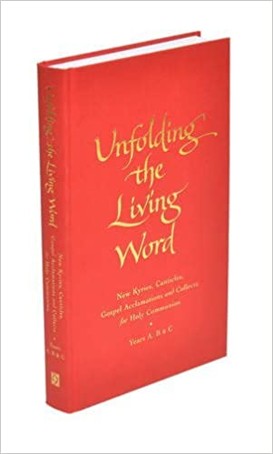 Download online Unfolding the Living Word PDF