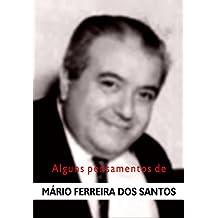 Alguns pensamentos de Mário Ferreira dos Santos