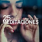 25 Canciones de Meditaciones sobre la Fe, Ansiedad, Reducit el Estrés