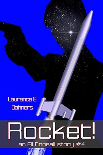 Rocket! (An Ell Donsaii story #4) ()