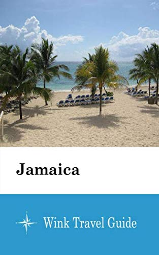 Jamaica - Wink Travel Guide