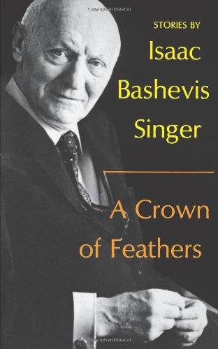 A Crown Of Feathers And Other Stories. (English And Yiddish Edition)