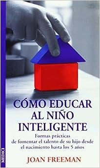 Book Cómo educar al niño inteligente