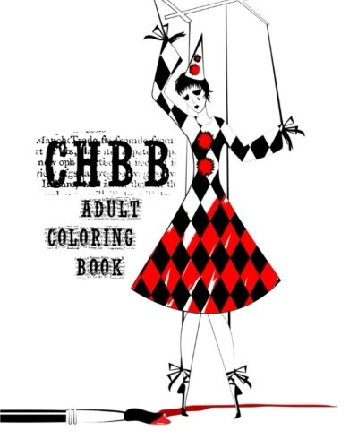 Crushing Hearts and Black Butterfly Adult Coloring Book (CHBB Publishing Adult Coloring Book Series) (Volume 1)