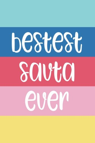 Read Online Bestest Savta Ever: 6x9 Lined Personalized Writing Notebook Journal, 120 Pages – Beach Summer Blue, Yellow, & Pink Stripes with Motivational, ... Day, Easter, Christmas, & Other Holidays pdf epub