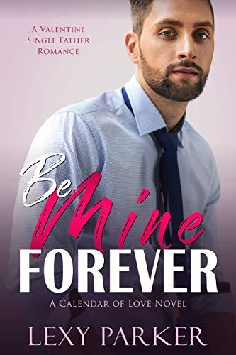 99¢ – Be Mine Forever