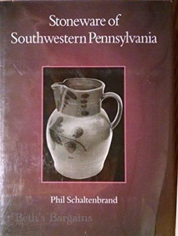 Stoneware in Southwestern Pennsylvania