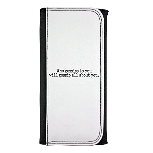 Leatherette wallet with Who gossips to you will gossip all about you.