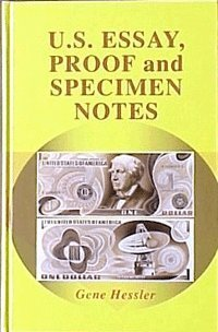 U. S. Essay Proof and Specimen Notes, 2nd edition