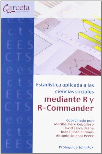 Estadística Aplicada A Las Ciencias Sociales Con R Y R-Commander