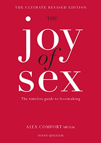 The Joy of Sex: The timeless guide to lovemaking por Susan Quilliam
