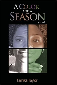 Book A Color and A Season: A Novel