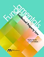 Fundamentals of Intellectual Property Law