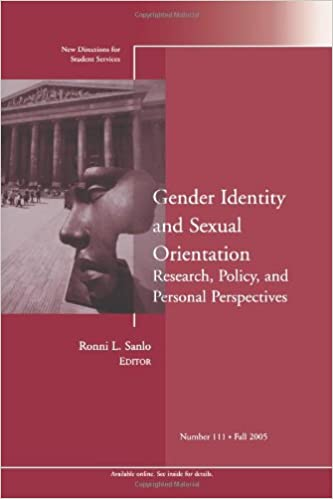 Gender Identity and Sexual Orientation: Research, Policy, and Personal Perspectives: New Directions for Student Services, Number 111 1st Edition