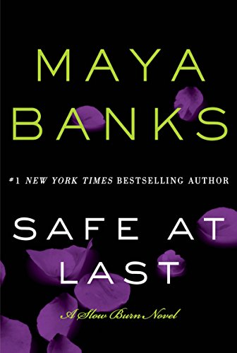 Safe at Last: A Slow Burn Novel (Slow Burn Novels Book 3)