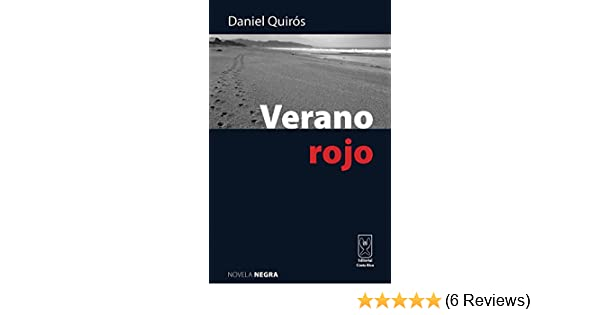 Verano rojo (Spanish Edition) - Kindle edition by Daniel Quirós. Literature & Fiction Kindle eBooks @ Amazon.com.