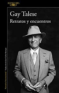 Retratos y encuentros (Alfaguara Literaturas)