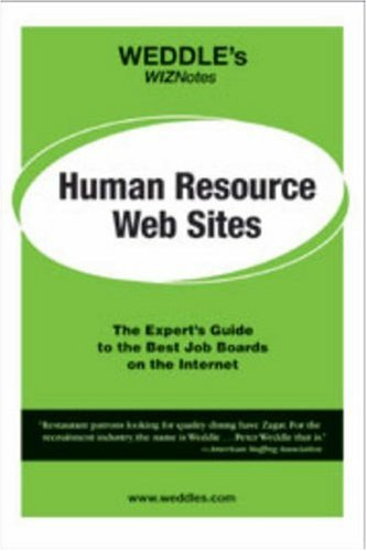 WEDDLE's WIZNotes: Human Resource Web Sites: The Expert's Guide to the Best Job Boards on the Internet