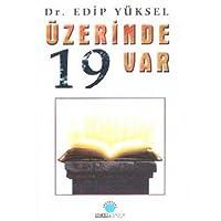 ÜZERİNDE 19 VAR