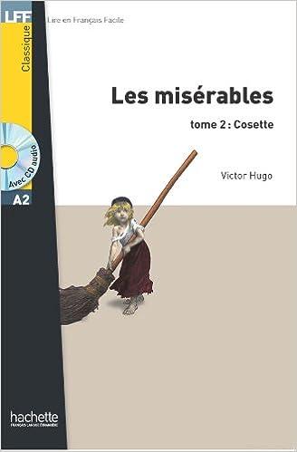 Livres gratuits Les Misérables tome 2 : Cosette (A2) pdf ebook