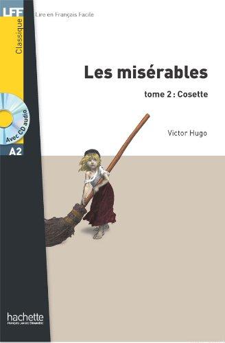 Read Online Les Misérables Tome 2: Cosette (A2) (Lff (Lire En Francais Facile)) (French Edition) pdf
