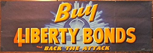 BUY 4TH LIBERTY BONDS BACK THE ATTACK -ORIGINAL WWII BANNER POSTER- COOL RARE