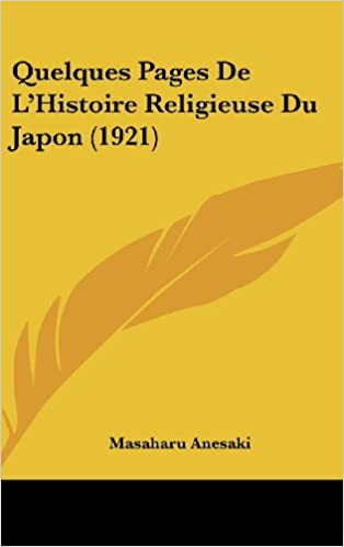 Lire un Quelques Pages de L'Histoire Religieuse Du Japon (1921) epub pdf