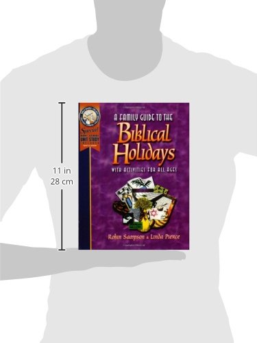 A Family Guide to the Biblical Holidays: Robin Sampson, Linda ...