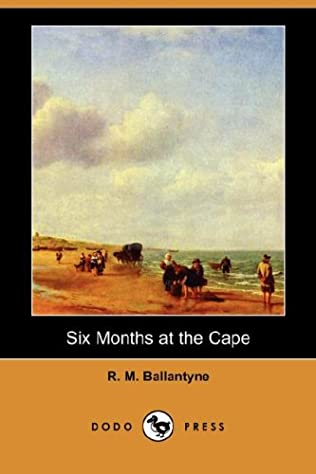 book cover of Six Months At The Cape