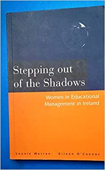 Stepping Out of the Shadows: Women in Educational Management