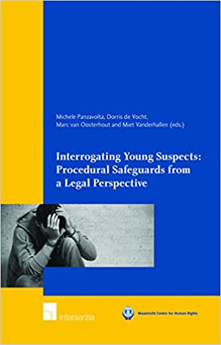 Procedural Safeguards Series Part Iv >> Interrogating Young Suspects Procedural Safeguards From A Legal