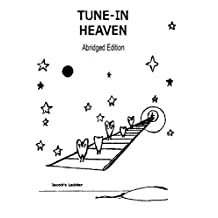 Tune-In Heaven Blessings, Protection & Joy Abridged Edition