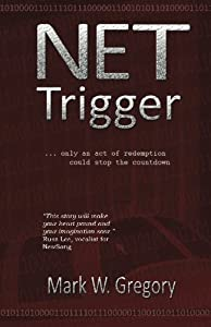 NET Trigger: only an act of redemption can stop the countdown