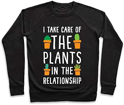 LookHUMAN I Take Care of The Plants in The Relationship Black Unisex Crewneck Sweatshirt
