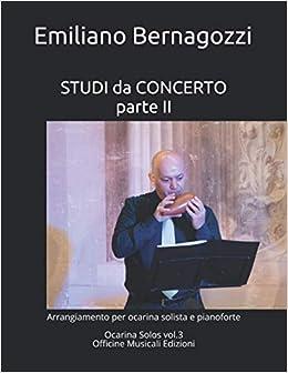 STUDI da CONCERTO parte II: arrangiamento per ocarina solista e pianoforte