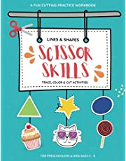 Scissor Skills Preschool Activity Book: A Fun Cutting Practice Workbook for Kids ages 3-8 with 50 shapes to trace, color and cut.